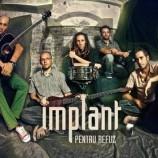 20.01 Concert: Implant pentru Refuz