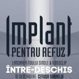 30.03 Concert: Implant Pentru Refuz
