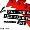 23.03 Party: Kiss The Boys And Make Them Die