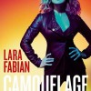 29.03 Concert Lara Fabian: Camouflage