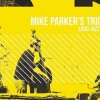 18.04 Concert: Mike Parker's Trio Theory