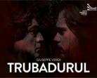 11.12 Spectacol de opera: Trubadurul