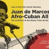 21.06 Jazz in the Park: Juan de Marcos Afro-Cuban All Stars