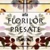 9.08 Atelier: Arta Florilor Presate