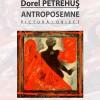 12.09 Expoziţie personală: Antroposemne
