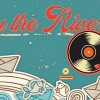 6-9.09 Festival: By the river