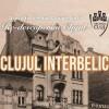 29.09 Re-descoperim Clujul – Clujul Interbelic