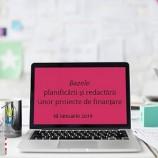 18.01 Seminar: Bazele planificarii si redactarii unor proiecte de finantare