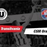 10.02 Eveniment sportiv: U-Banca Transilvania – CSM Oradea