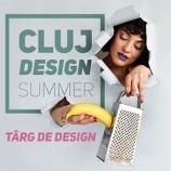 7-9.06 Târg de produse designer: Cluj Design