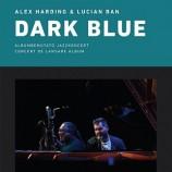 21.05 Concert:  Dark Blue
