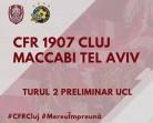 24.07 Eveniment sportiv: CFR Cluj – Maccabi Tel Aviv