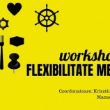 26.07 Workshop de flexibilitate mentală