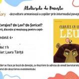 19.10 Eveniment pentru copii: Curajos ca un leu