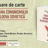 17.10 Lansare de carte: Panorama comunismului în Moldova Sovietică