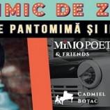 3.11 Spectacol de pantomimă: Mimo Poetul & Friends