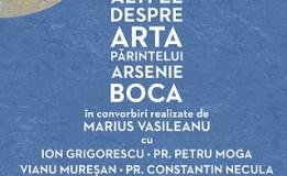 27.11 Lansare de carte: Altfel despre arta Părintelui Arsenie Boca