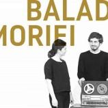 14.11 Spectacol: Baladele memoriei