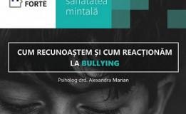 26.11 Seminar: Bullying – Cum îl recunoaștem și cum reacționăm?