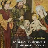 28.11 Conferinţă şi lansare de carte: Polipticele Medievale din Transilvania