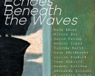 11.03 Expozitie: Echoes Beneath the Waves