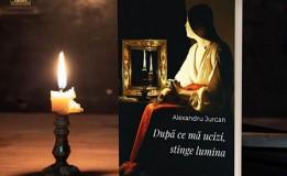 12.03 Lansare de carte: După ce mă ucizi, stinge lumina