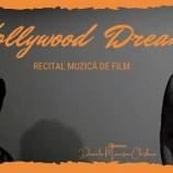 30.08 Recital muzică de film: Hollywood Dream