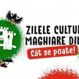 19-21.08 Zilele Culturale Maghiare