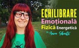 20.09 Curs: Echilibrare emotionala, fizica si energetica