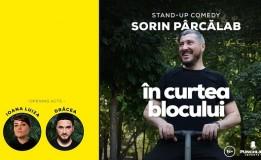 20.09 Stand Up Comedy cu Sorin Parcalab: In Curtea Blocului
