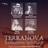 11.09 Eveniment cultural: Terranova: Renașterea spiritului