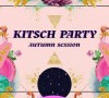 30.10 Kitsch Party Autumn Edition
