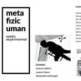 22-23.10 Expozitie: Metafizic uman
