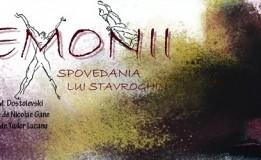 16.01 Piesa de teatru: Demonii. Spovedania lui Stavroghin
