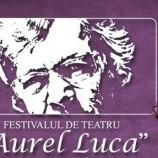 3-6.12 Festival de Teatru: Aurel Luca