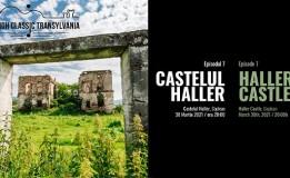 30.03 High Classic Transylvania: Castelul Haller din Coplean