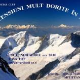 11.11 – Ascensiuni mult dorite in Alpi: Proiectie CAR Cluj la Casa Tiff