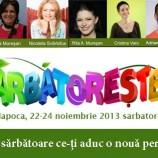 22-24.11 – SARBATORESTE-TI VIATA 2013 la Cluj-Napoca