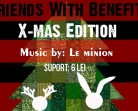 12.12 – Friends with Benefits – Xmas Edition