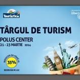 21 – 23.03 Târg de turism la Polus Center