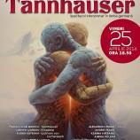 25.04 Tannhauser la Opera Nationala Cluj Napoca