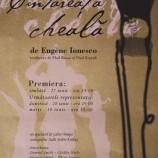 3.05 Teatru de Eugene Ionesco – CÂNTĂREAŢA CHEALĂ