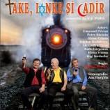 05.03 Piesa de teatru: Take, Ianke şi Cadir