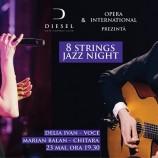 23.05 Concert: 8 Strings Jazz Night