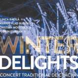 23.12 Concert tradițional de Crăciun: Winter Delights