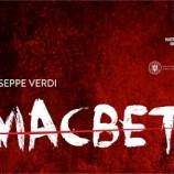 29.09 Premieră Operă: Macbeth