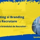 13.08 Webinar: Despre Marketing si Branding in Recrutare