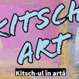 19.12.2020-8.01.2021 Expozitie: Kitsch Art