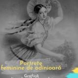 9.03 Expoziție: Portrete feminine de odinioară. Grafică din colecțiile Muzeului Național de Istorie a Transilvaniei