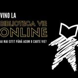 24.03 Eveniment cultural: Biblioteca Vie Online